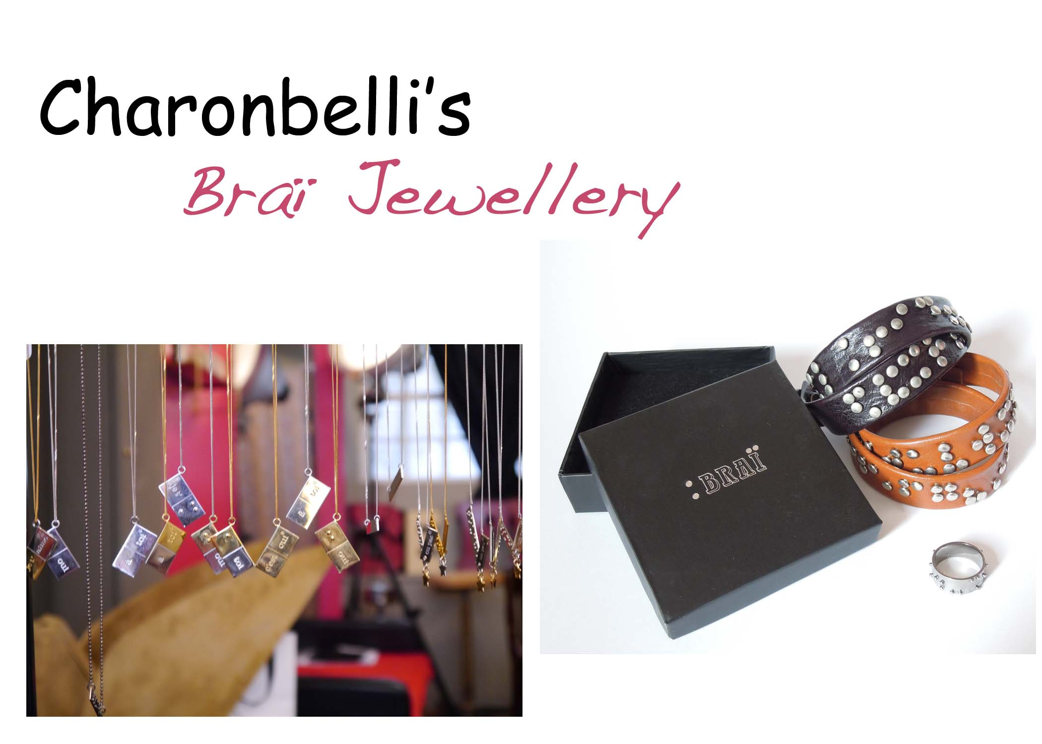 Braï Jewellery - Charonbelli's blog mode