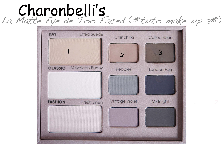 La Matte Eye de Too Faced (2) - Charonbelli's blog beauté